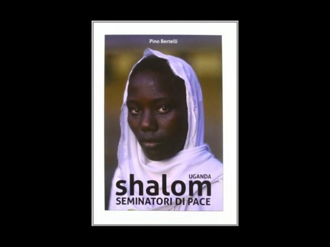 UGANDA. Shalom seminatori di pace
