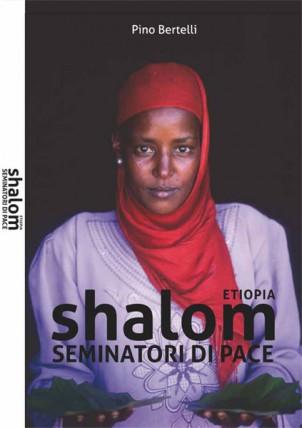 ETIOPIA. Shalom seminatori di pace
