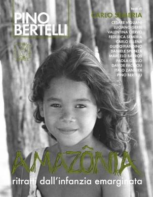 Amazônia. Ritratti dall'infanzia emarginata