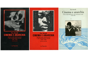 Cinema e anarchia. Nell'età della falsificazione e del conformismo sociale
