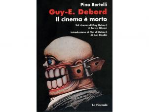 Guy-E. Debord. Il cinema è morto