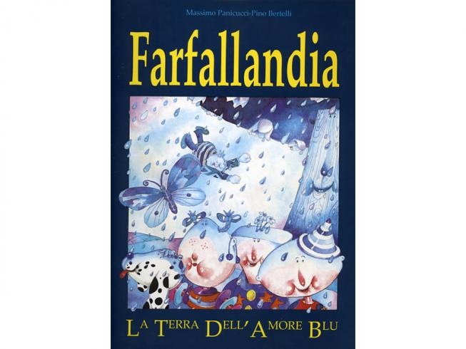 Farfallandia. La terra dell'amore blu