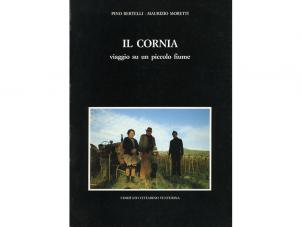 Il Cornia. Viaggio su un piccolo fiume