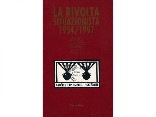 La rivolta situazionista 1954/1991
