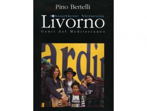 Livorno. Quartiere Venezia. Genti del Mediterraneo