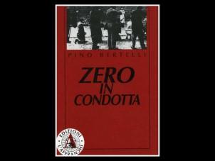 Zero in condotta. Manuale eversivo per un cinema del quotidiano