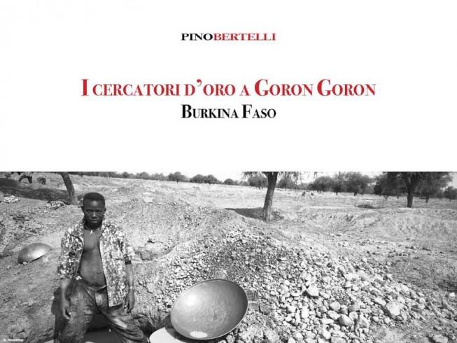 I cercatori d'oro a Goron Goron. Burkina Faso