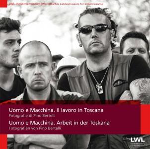 Uomo e Macchina. Il lavoro in Toscana
