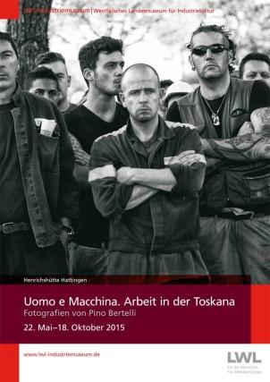 Mostra Uomo e Macchina. Il lavoro in Toscana organizzata da Robert Laube