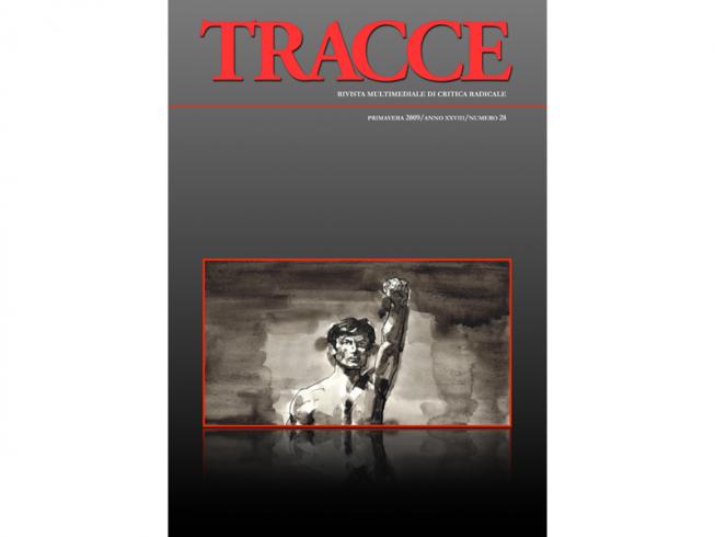 Tracce Numero 28 – 2009 – Anno XXIX