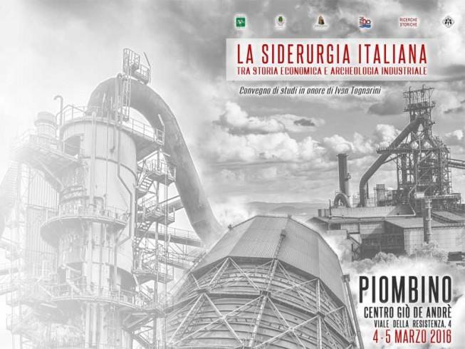 La siderurgia italiana tra storia economica e archeologia industriale