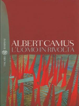 L'Uomo in rivolta di Albert Camus