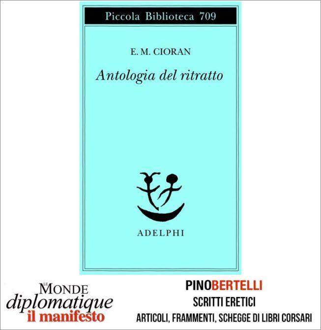 E.M. Cioran. Antologia del ritratto