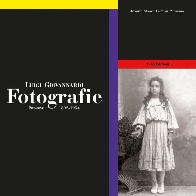 LUIGI GIOVANNARDI . FOTOGRAFIE – PIOMBINO 1892-1954