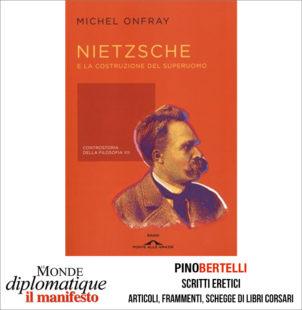 Nietzsche e la costruzione del superuomo