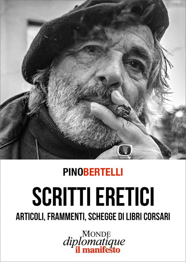 Scritti eretici. Articoli, frammenti, schegge di libri corsari. Le Monde Diplomatique dal 2004