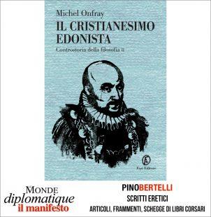 IL CRISTIANESIMO EDONISTA. CONTROSTORIA DELLA FILOSOFIA II