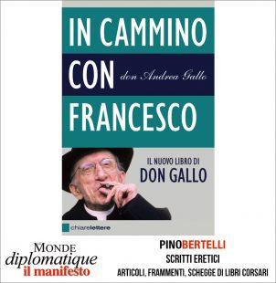 DON ANDREA GALLO, UN TRAFFICANTE DI SOGNI. IN CAMMINO CON FRANCESCO