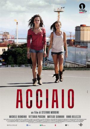 ACCIAIO (2012), di Stefano Mordini