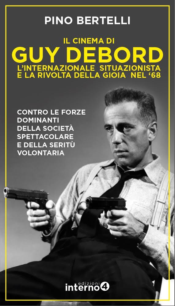 IL CINEMA DI GUY DEBORD