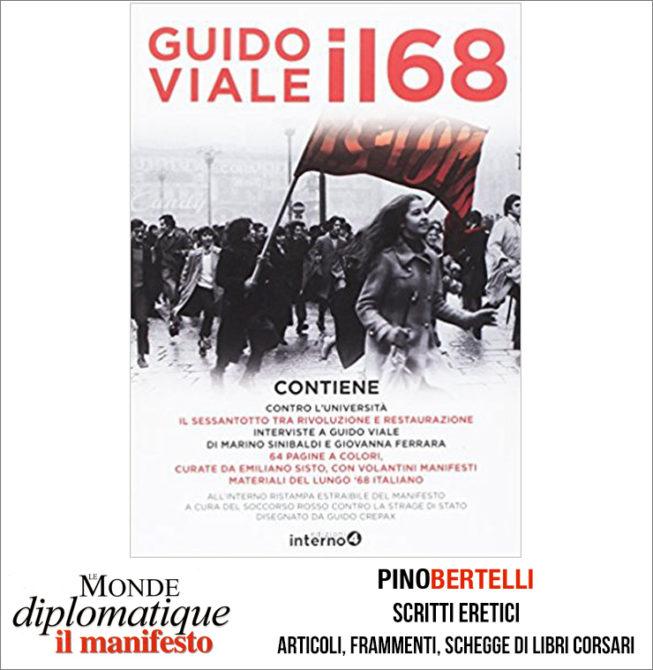 Il 68. Contro l'università –  il sessantotto tra rivoluzione e restaurazione