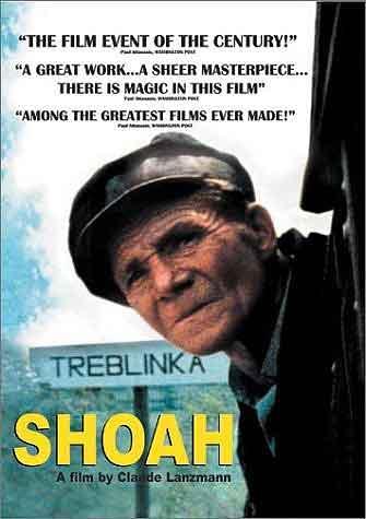 SHOAH (1985), di Claude Lanzmann