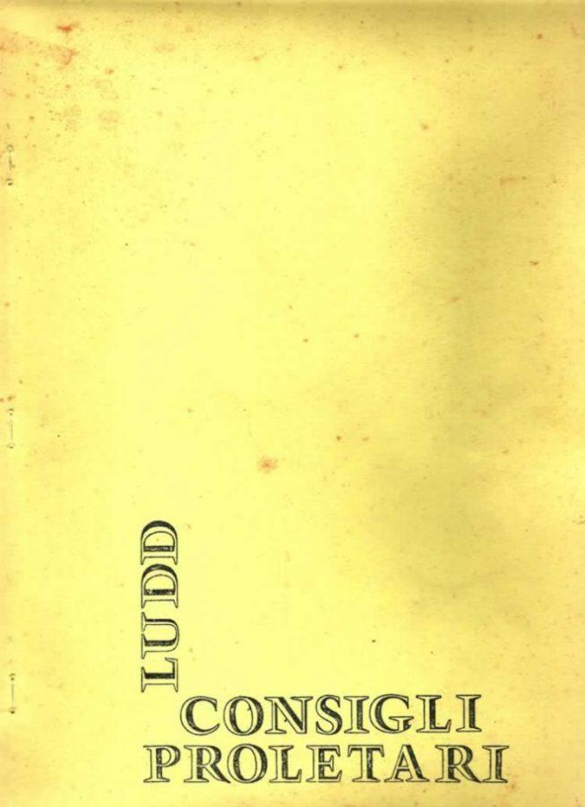 Ludd – Consigli proletari N°3. Milano 1970