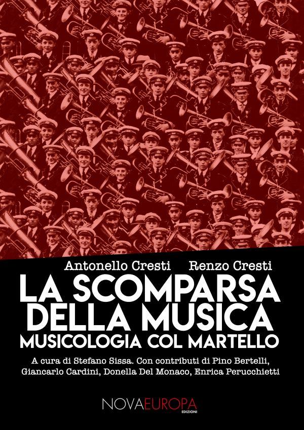 La scomparsa della musica. Musicologia col martello