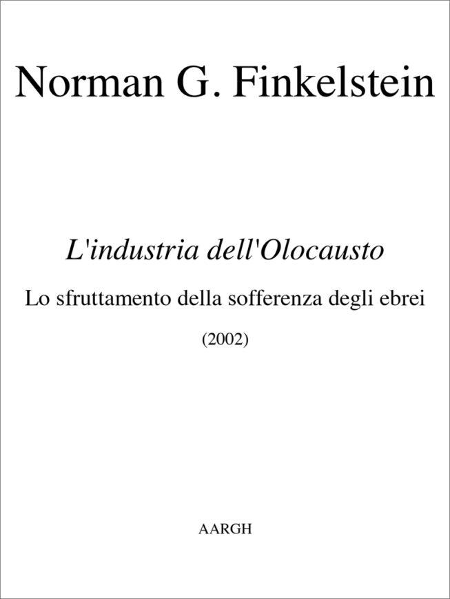 Norman G. Finkelstein – L'industria dell'Olocausto