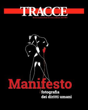 Il Manifesto per una fotografia dei diritti umani è in Rete…