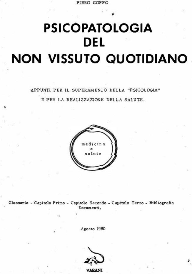 Psicopatologia del non vissuto quotidiano – Piero Coppo